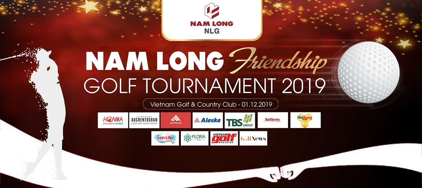 NAM LONG FRIENDSHIP GOLF TOURNAMENT 2019